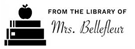 Picture of Bellefleur Rectangular Teacher Stamp